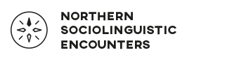 Northern Sociolinguistic Encounters